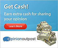 OpinionOutpost - Get Cash for Sharing Your Opinion