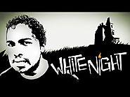 WHITE NIGHT (Coup de coeur)