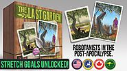 The Last Garden - Robotanists in the Post-Apocalypse.