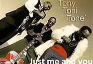 "89. ""Just Me and You"" - Tony! Toni! Toné!"