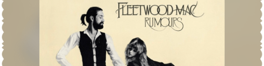 Headline for The Eleven Songs of Fleetwood Mac's 'Rumours' - In Order from Least to Best!