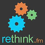 Rethink.fm