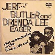 "49. ""Ain't Understanding Mellow"" - Jerry Butler & Brenda Lee Eager (1972)"