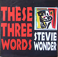 10. These Three Words - Stevie Wonder (Jungle Fever; 1991)