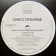 "21. ""Listen To Your Man"" - Chico DeBarge ft. Joe."
