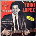 If I had a hammer - Trini Lopez (1963)