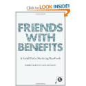 Books for Community Managers | Friends with Benefits: A Social Media Marketing Handbook: Darren Barefoot, Julie Szabo: 9781593271992: Amazon.com: Books