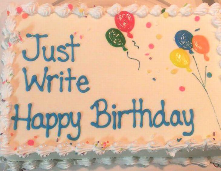 7 Hilarious Cakes Messages That\'ll Make \'Em Feel Extra Special