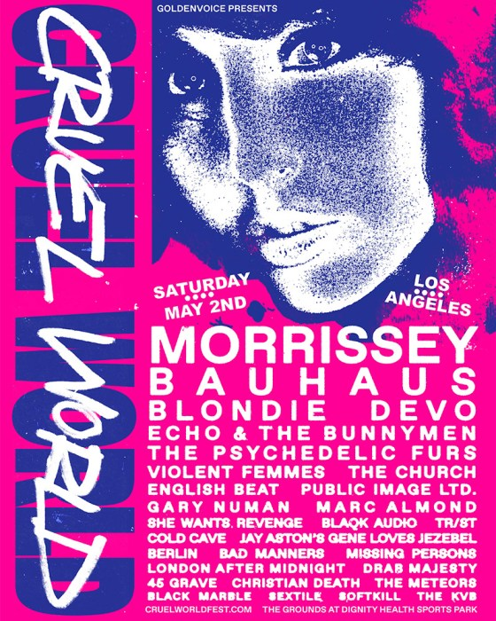 Cruel World Festival ft. Morrissey, Bauhaus, Blondie, Echo & the Bunnymen on Saturday, May 2 1