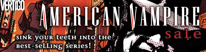 DC COMICS - AMERICAN VAMPIRE SALE