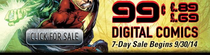 CLICK FOR SALE - $.99 / €.89 / £.69 DIGITAL COMICS - 7-DAY SALE BEGINS 9/30/14