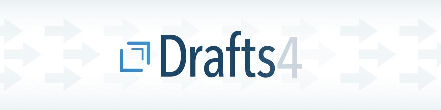 Drafts 4