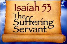 Isaiah 53: The Suffering Servant