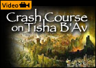 Crash Course on Tisha B'Av