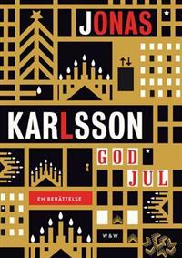 Jonas Karlsson: God jul