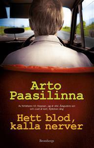 Arto Paasilinna: Hett blod, kalla nerver