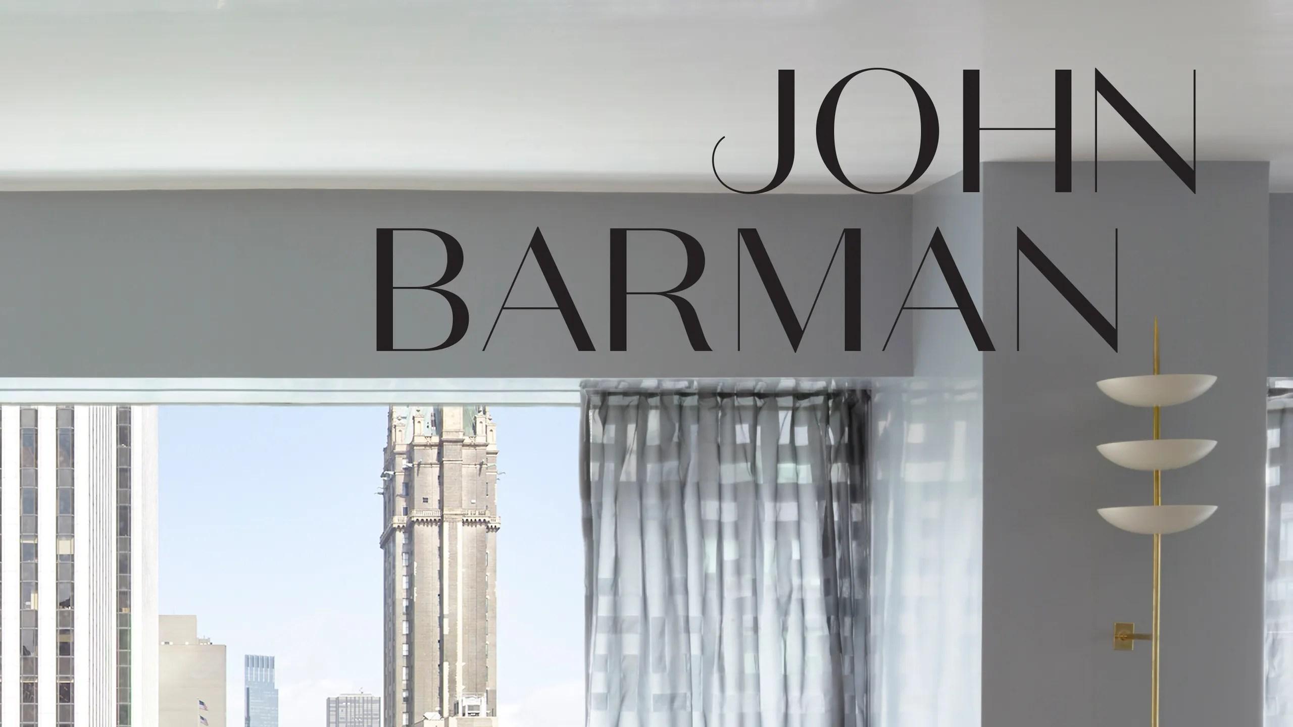 John Barman Interior Design Book Architectural Digest