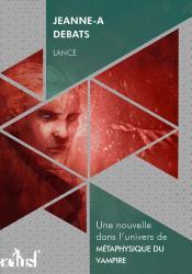 Lance de Jeanne-A  DEBATS