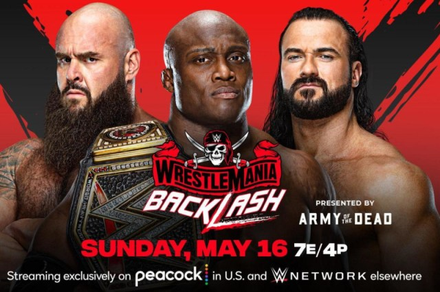 WWE WrestleMania Backlash 2021: Live Stream, Peacock Start Time and Match Card | Bleacher Report | Latest News, Videos and Highlights