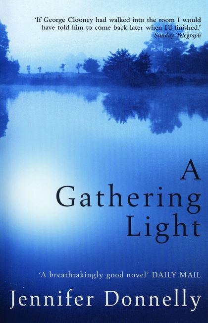A Gathering Light Jennifer Donnelly Bloomsbury Childrens Books