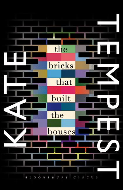 ( The Bricks that Built the Houses cover © Bloomsbury Circus )