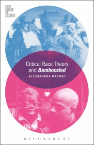 Critical Race Theory And Bamboozled (Film Theory In Practice) Alessandra  Raengo: Bloomsbury Academic