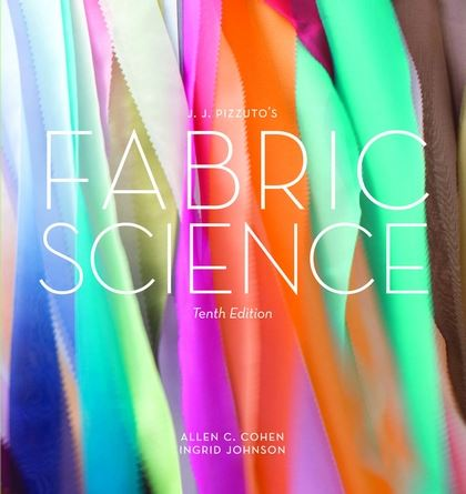 JJ Pizzutos Fabric Science 10th Edition Allen C Cohen