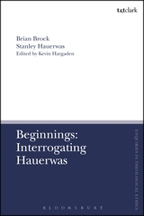 Media of Beginnings: Interrogating Hauerwas