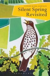 http://www.bloomsbury.com/uk/silent-spring-revisited-9781408157602/