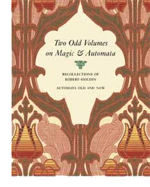 Free downloadable magic/automata books from Robert Houdin's