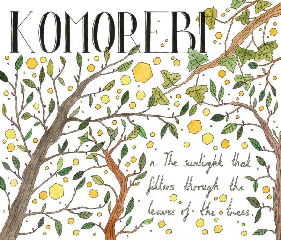 Komorebi - Japanese, noun