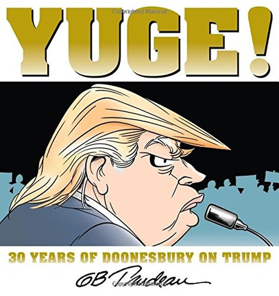 The Doonesbury Trump retrospective proves that Garry Trudeau had Drumpf's number all along / Boing Boing
