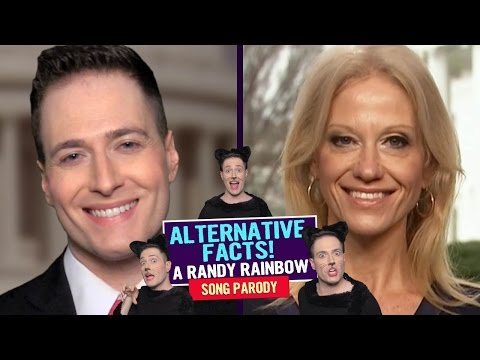 Randy Rainbow sings Alternative Facts