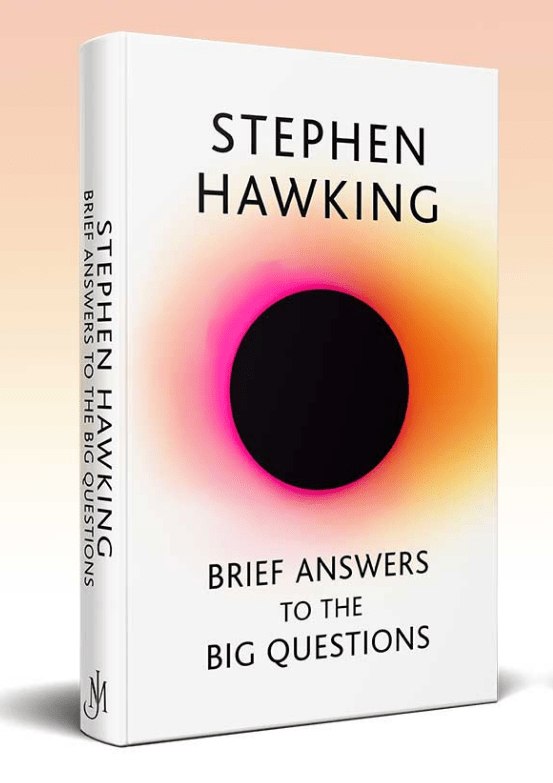 'There is no God': Stephen Hawking's final book has 'Brief Answers to the Big Questions'