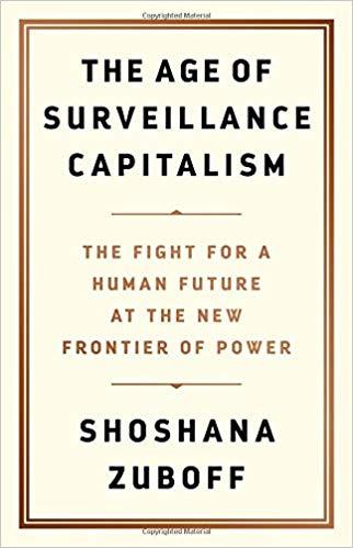 Shoshana Zuboff discusses her new book,  Surveillance Capitalism