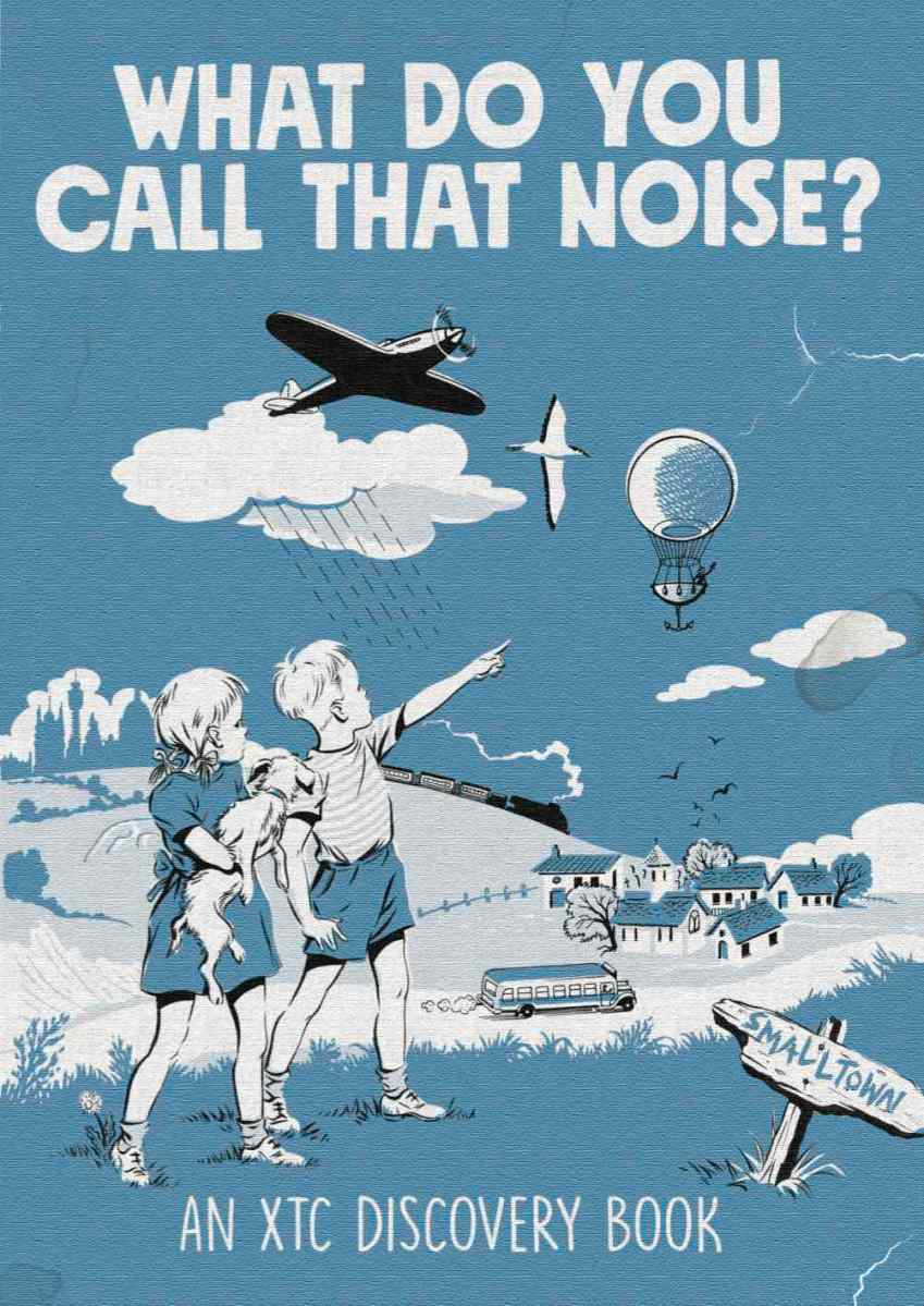 Review: What Do You Call That Noise? An XTC Discovery Book