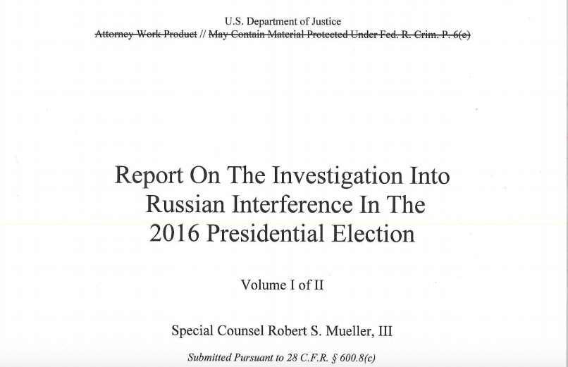 Read The Full Text Of The Mueller Report Here, As Redacted