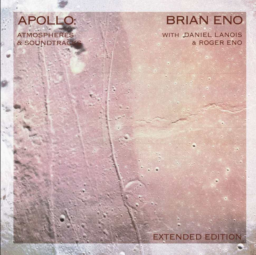 New song from Brian Eno s forthcoming expanded edition of  Apollo: Atmospheres & Soundtracks