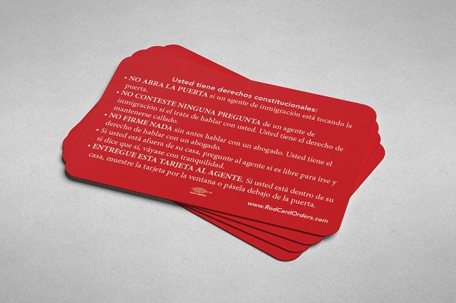 """Multilingual """"red cards"""" to help immigrants assert their rights during ICE shakedowns"""