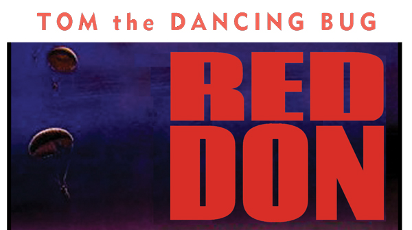 When the Russians invaded, for a small Colorado town, it became... RED DON!