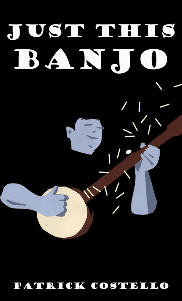 Just This Banjo: free/open banjo instruction for an angry moment, because you can't be sad while playing the banjo