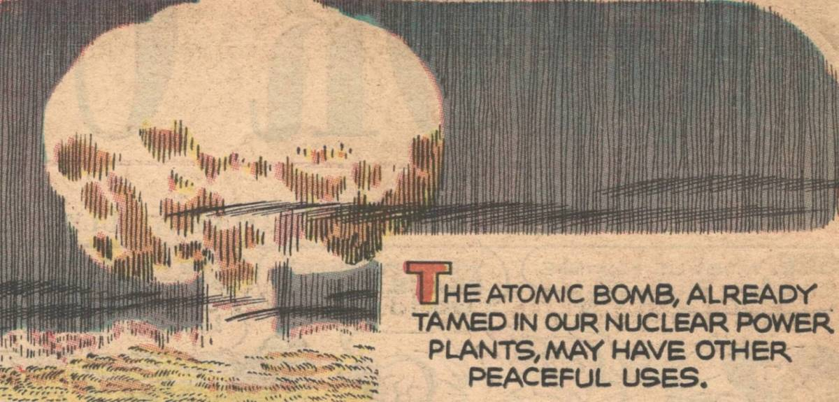 Using atom bombs to dig ditches: The 1965 comic-strip proposal