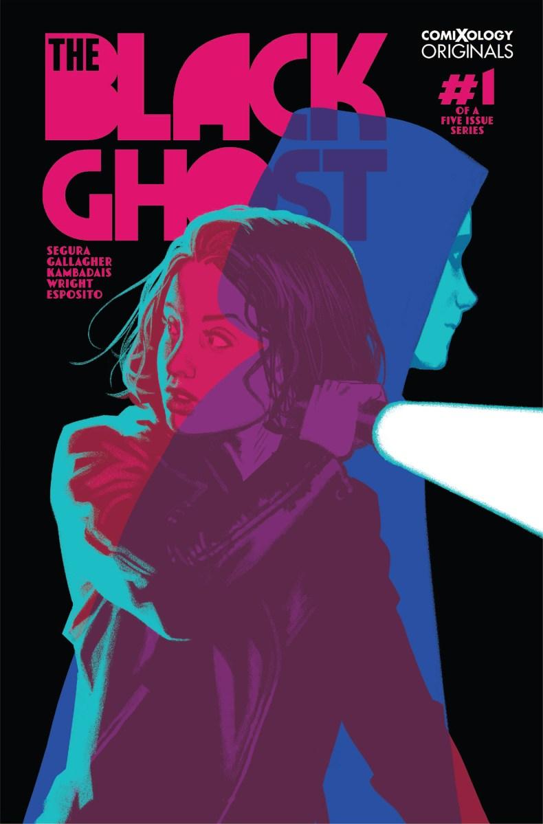 The Black Ghost: superhero noir comic starring an antiestablishment vigilante and a hacktivist sidekick