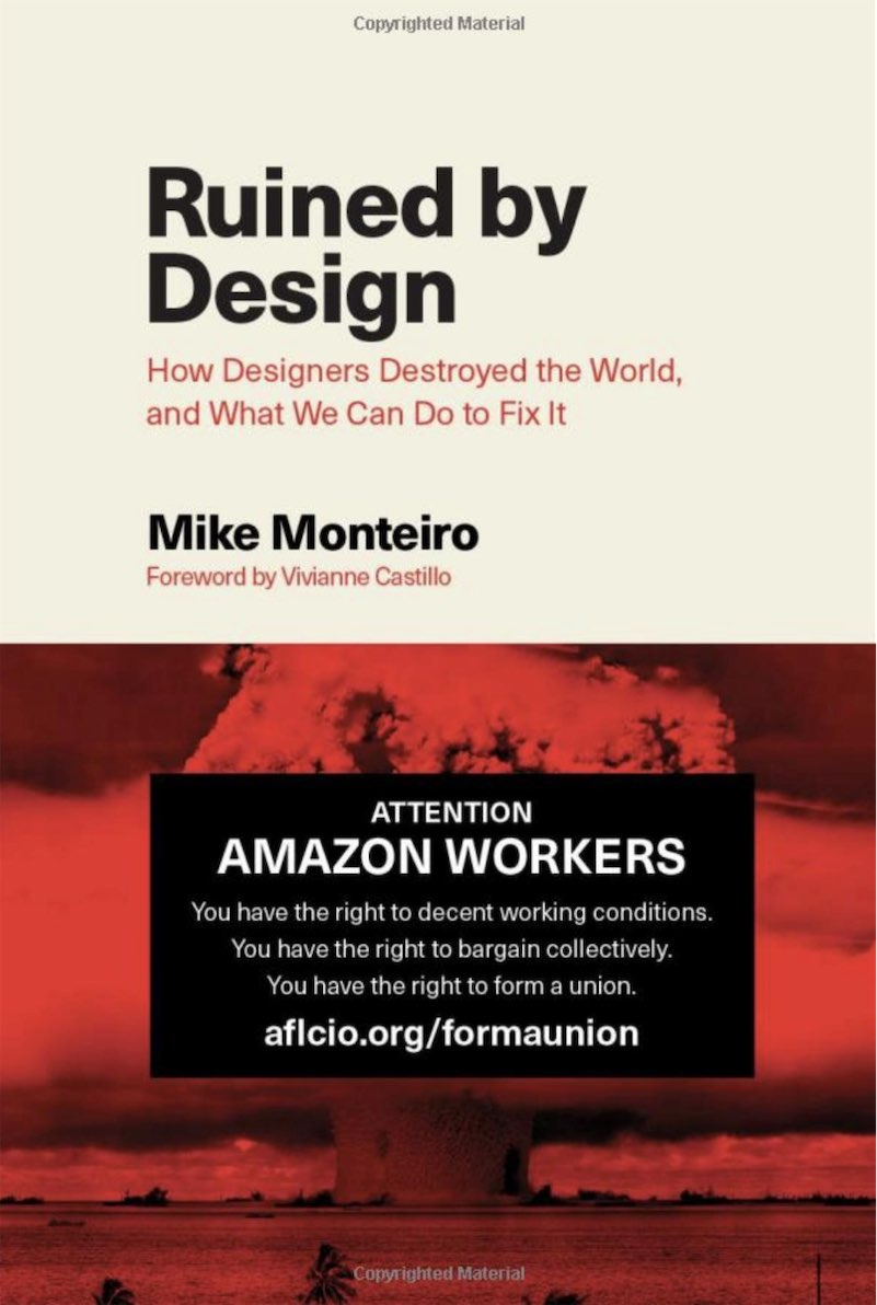 Mike Monteiro put a pro-union message for Amazon workers on his new book's cover