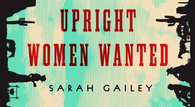 Upright Women Wanted: be gay, do crimes, circulate books