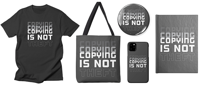 """Teespring removes Techdirt's """"Copying is Not Theft"""" tees for copyright infringement, and won't discuss the matter any further"""