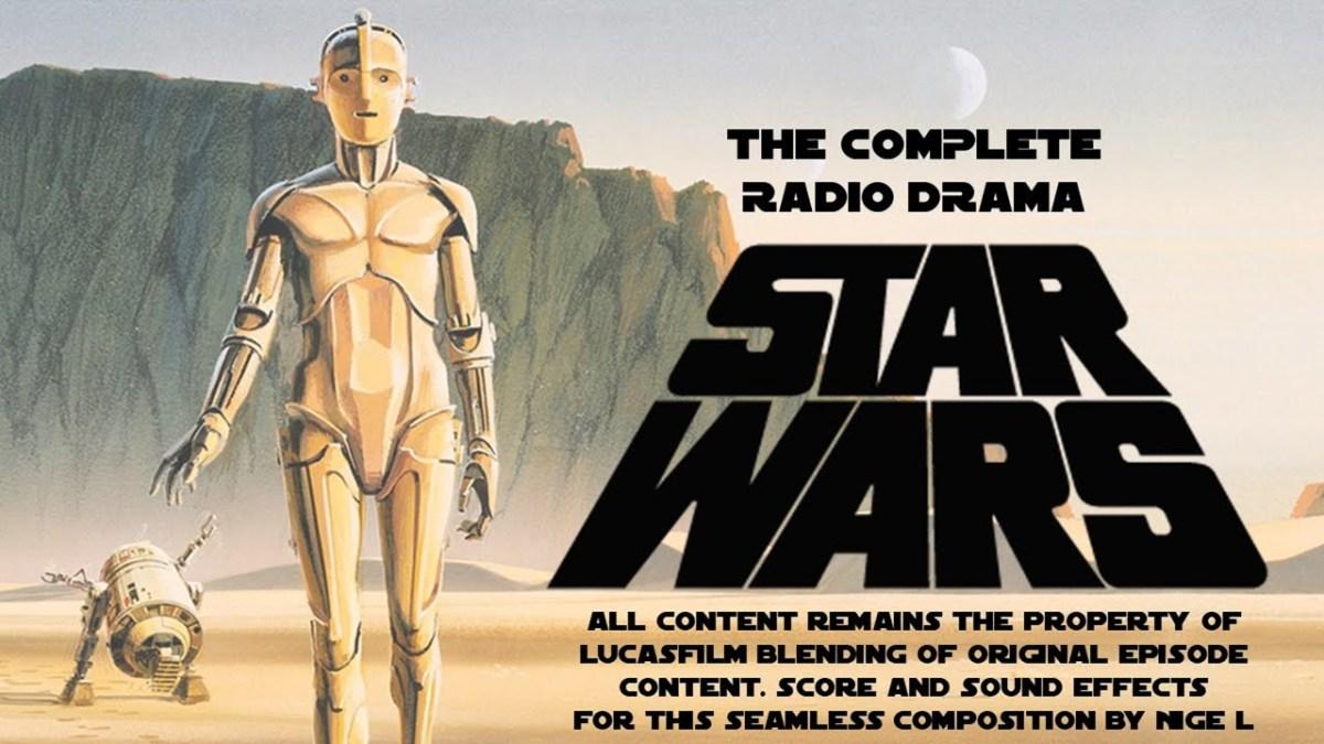 Listen to the original NPR radio drama adaptations of the first STAR WARS trilogy