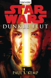 Star Wars: Dunkle Flut by Blanvalet Verlag