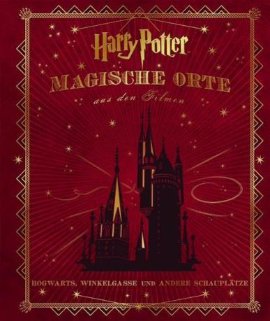 Harry Potter: Magische Orte aus den Filmen, (c) Panini Verlag
