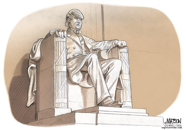 RJ Matson - Roll Call - Renovated Trump Lincoln Memorial-COLOR - English - Renovated Trump Lincoln Memorial, Donald, Trump, lincoln, Memorial, Party, Of, Lincoln, Republican, republicans, 2016, presidential, Election, campaign , President